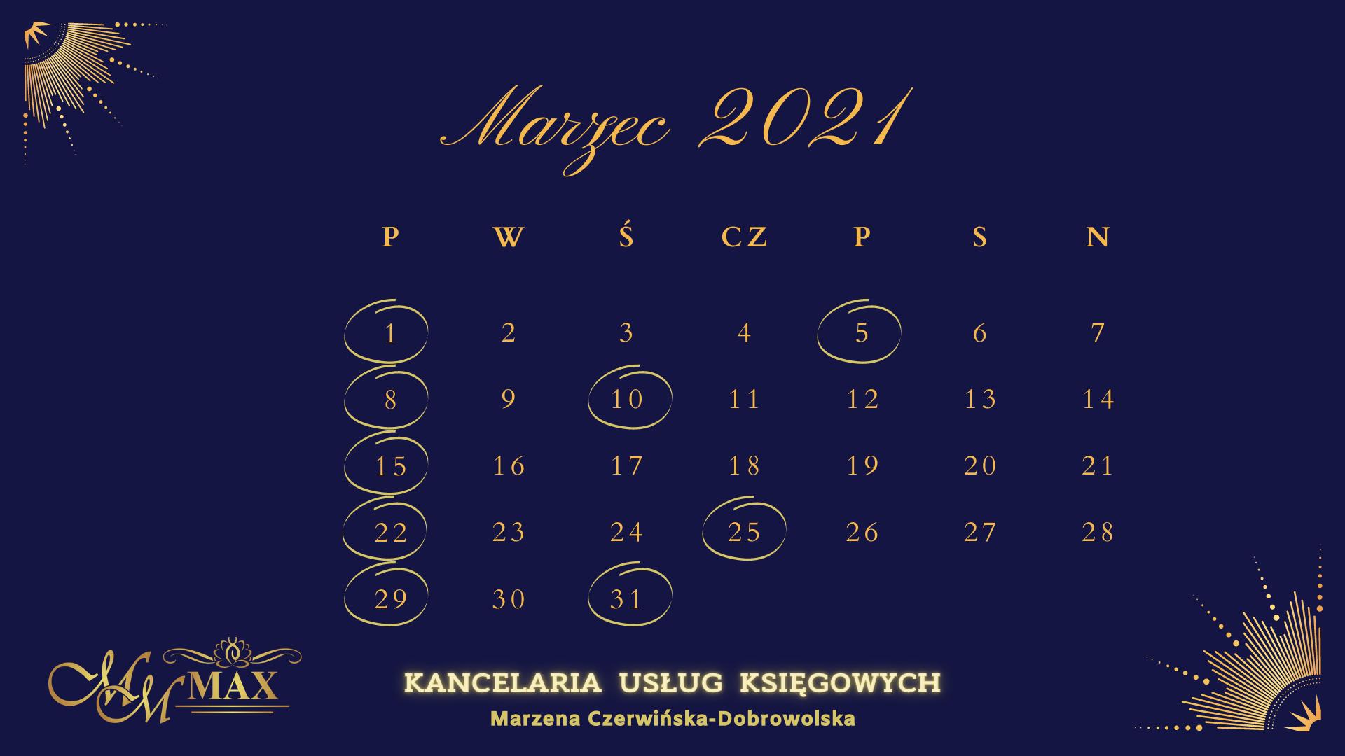 Kalendarz podatkowo-rachunkowy Marzec 2021