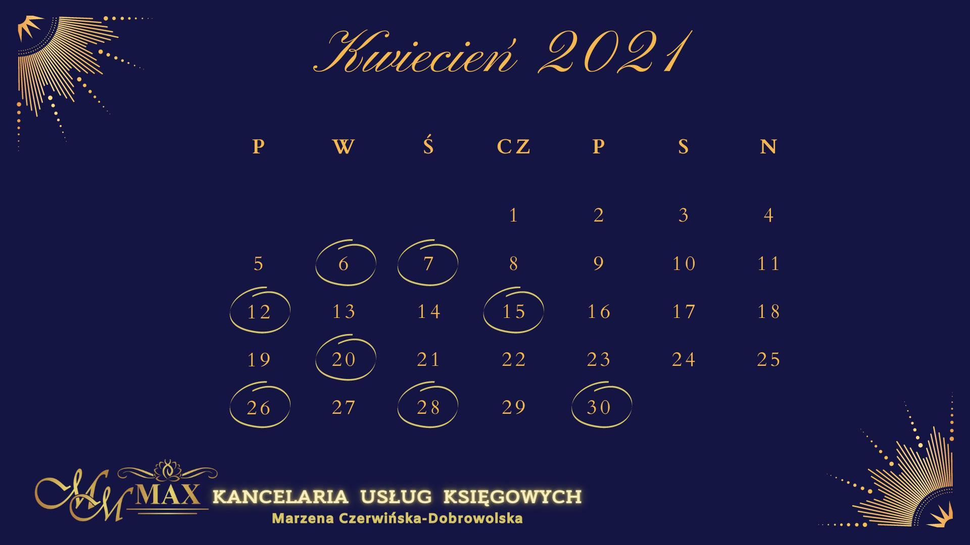 Kalendarz podatkowo-rachunkowy Kwiecień 2021